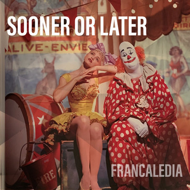 114 Sooner Or Later (Song 114)