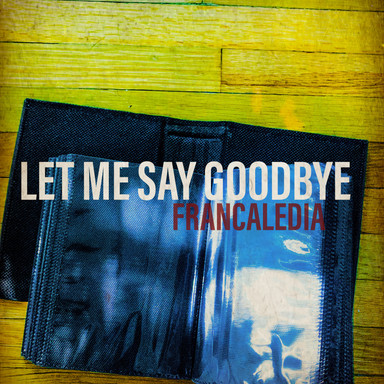 176 Let Me Say Goodbye (Song 176)