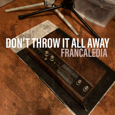 118 Don't Throw It All Away (Song 118)