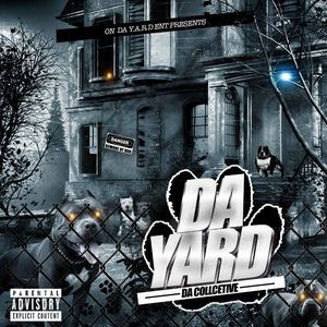 On Da Y.A.R.D. Ent.  presents  DA Yard.  Definitely one of the hardest mixtapes in the South right now. Yall check this out!