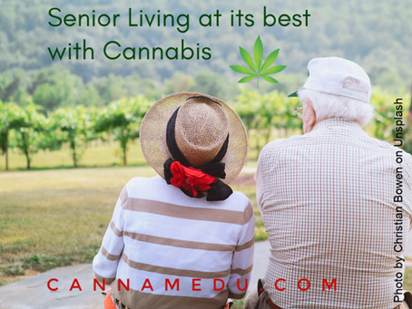 Senior Living at its best, with Cannabis