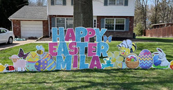 A Happy Easter sign for a very special girl named Mila.