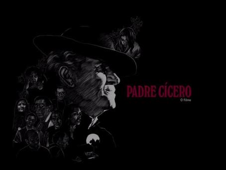 """""""Padre Cícero, o Filme"""" de Raymundo Netto será exibido nesta quinta (04) às 20h"""