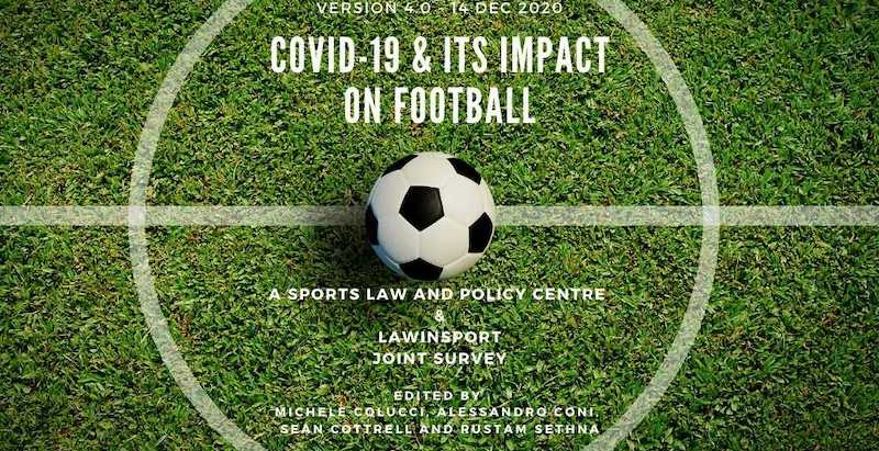 COVID-19 and its impact on football - A Sports Law and Policy Centre and LawInSport Joint Survey