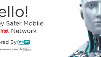 ESET Mobile Security-Airtel Edition- What you need to know about the partnership