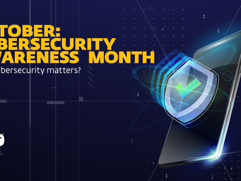 October is Cybersecurity Awareness Month! Why being cyber-smart matters
