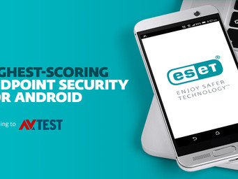 ESET Performs Best in Inaugural Test of Android Security Apps for Corporate Users