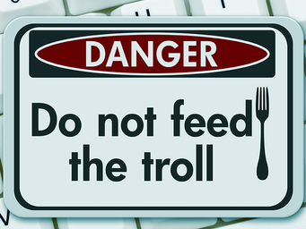 Don't feed the trolls and other tips for avoiding online drama