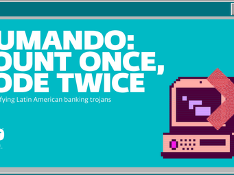 ESET Research dissects Numando: A banking trojan targeting Brazil, Mexico and Spain, and misusing YT