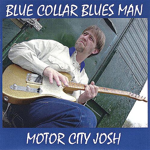 """Blue Collar Blues Man"" CD"