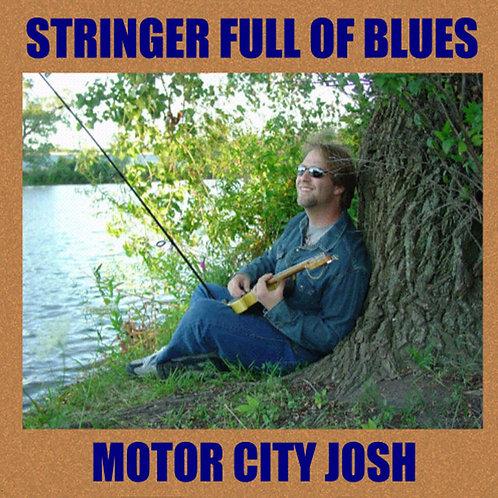 """""""Stringer Full of BLues"""" CD"""