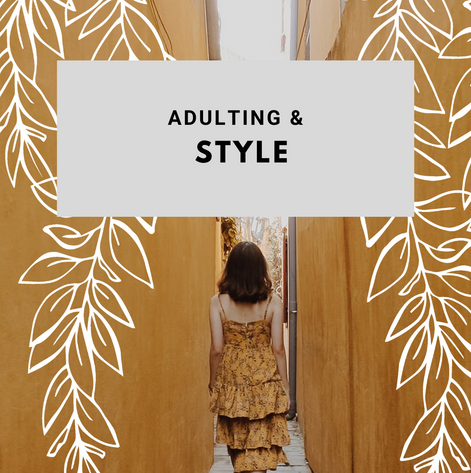 Adulting & Style