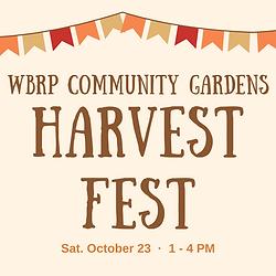 WBRP Community Gardens harvest fest (2).png