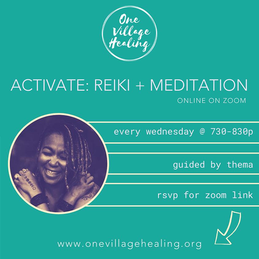 Activate: Reiki + Meditation