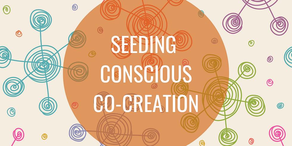 INFO SESSION 1 - Seeding Conscious Co-Creation Program