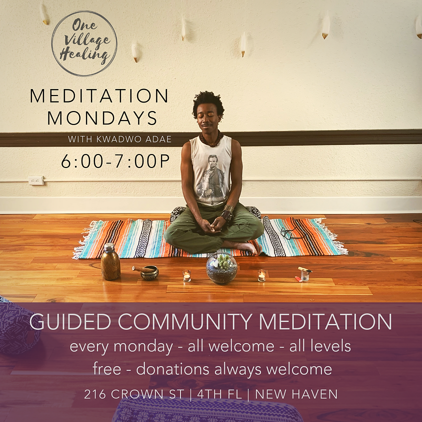 Monday Evening Guided Meditation
