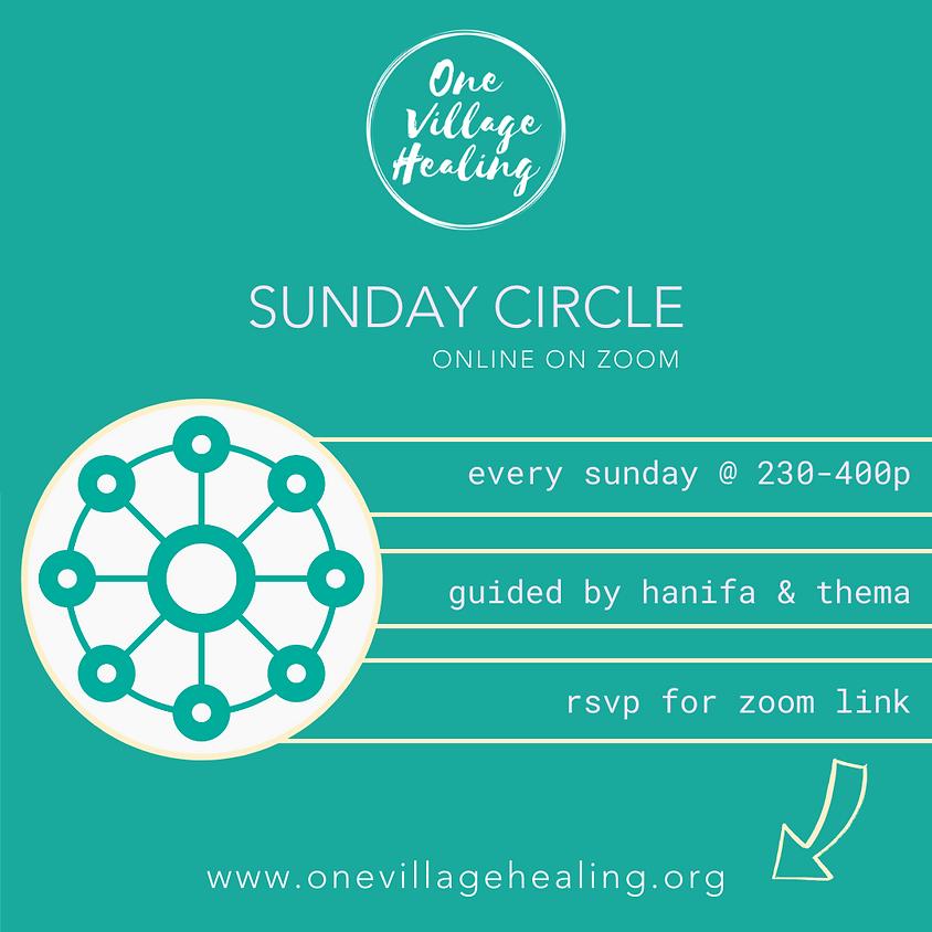 SUNDAY CIRCLE w/Hanifa & Thema