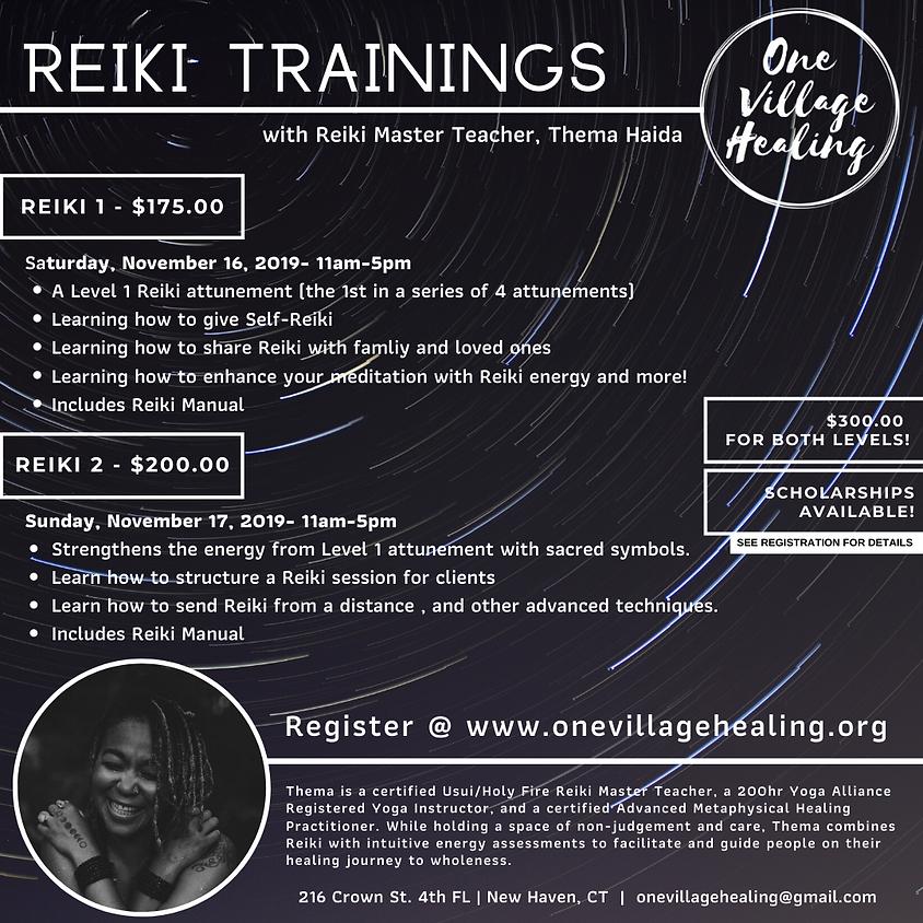 Reiki 1 & 2 Intensive Weekend,  with Reiki Master Teacher, Thema Haida