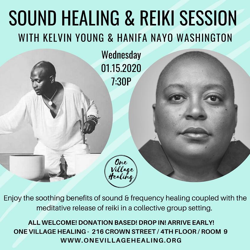 Group Sound Healing & Reiki Session w/Kelvin & Hanifa