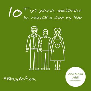 10 TIPS PARA MEJORAR LA RELACIÓN CON TU ADOLESCENTE