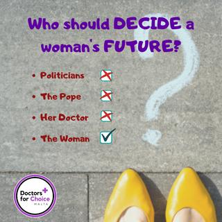 Who should decide a woman's future