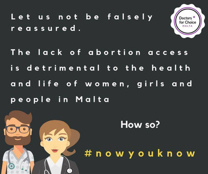 The lack of abortion access is detremental to the health and life of women, girls, and people in Malta. Maternal mortality. #nowyouknow