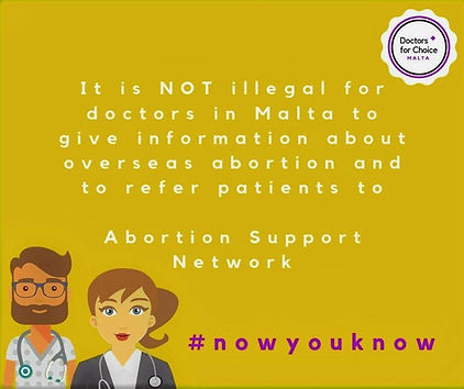 It is not illegal for doctors in Malta to give information about overseas abortion and refer patients to Abortion Support Network. #nowyouknow