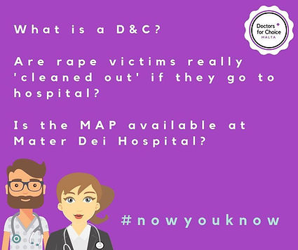 What is a D&C? Are rape victims really cleaned out if the go to hospital? Is the MAP available at Mater Dei Hospital? #nowyouknow