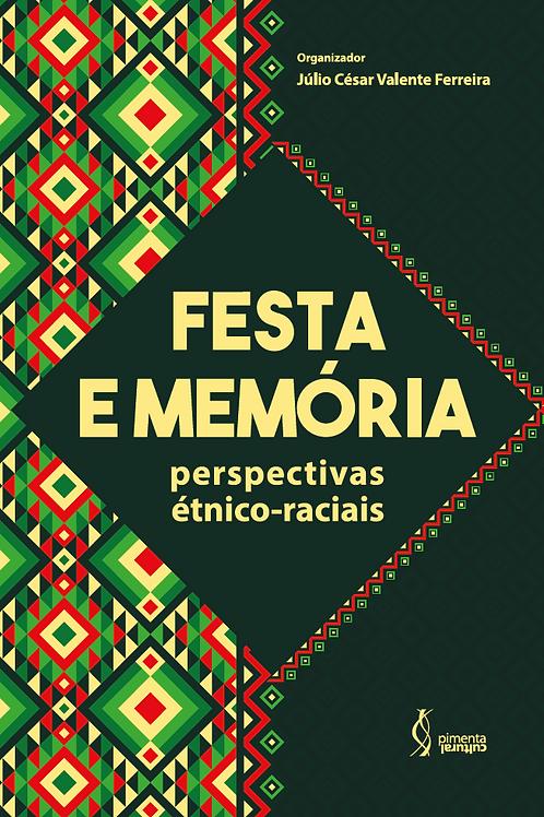 Festa e memória: perspectivas étnico-raciais