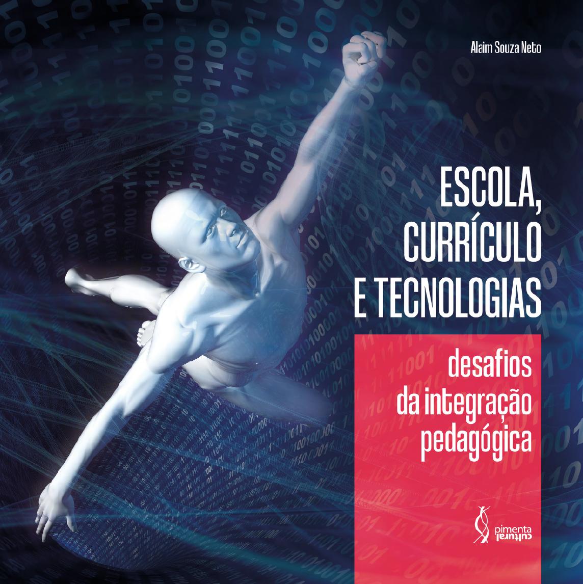 Escola, currículo e tecnologia