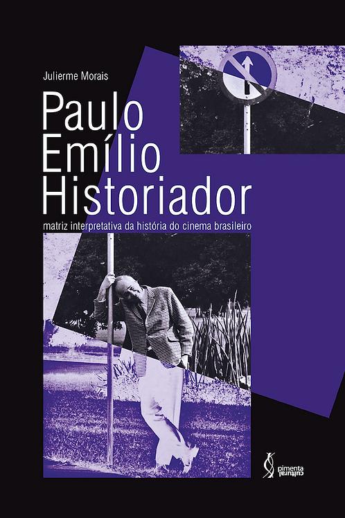 Paulo Emílio Historiador