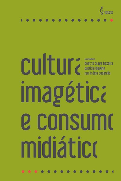 Cultura imagética e consumo midiático