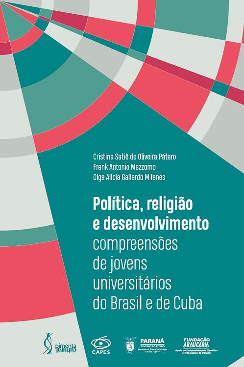 Política, religião e desenvolvimento: compreensões de jovens universitários do B