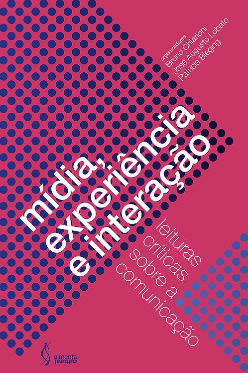 Mídia, experiência e interação:  leituras críticas sobre a comunicação