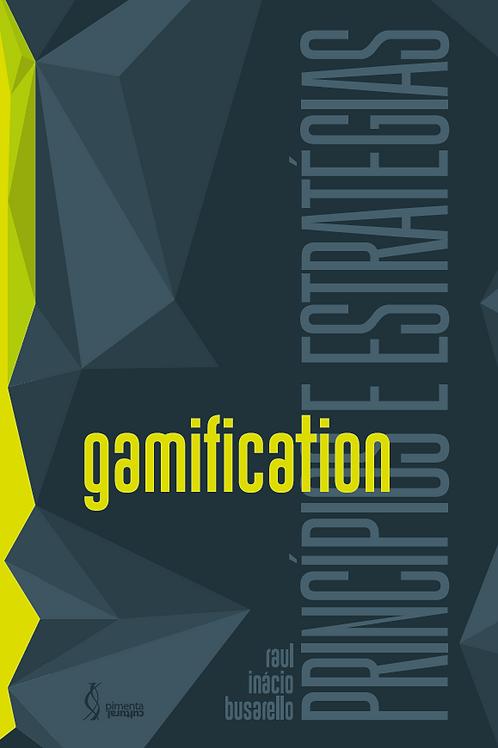 Gamification: princípios e estratégias