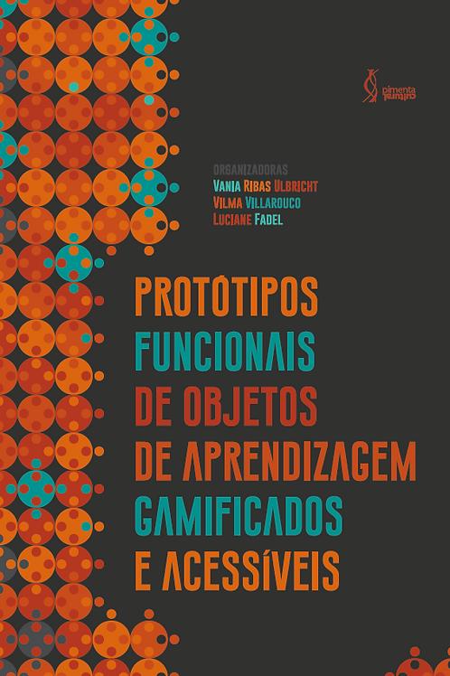 Protótipos funcionais de objetos  de aprendizagem gamificados e acessíveis