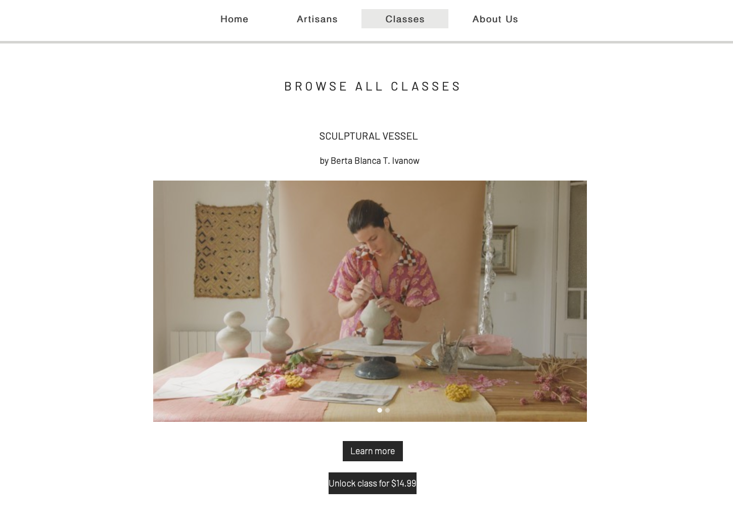 The classes tab on our website: learn from passionate artisans and creative people at affordable prices
