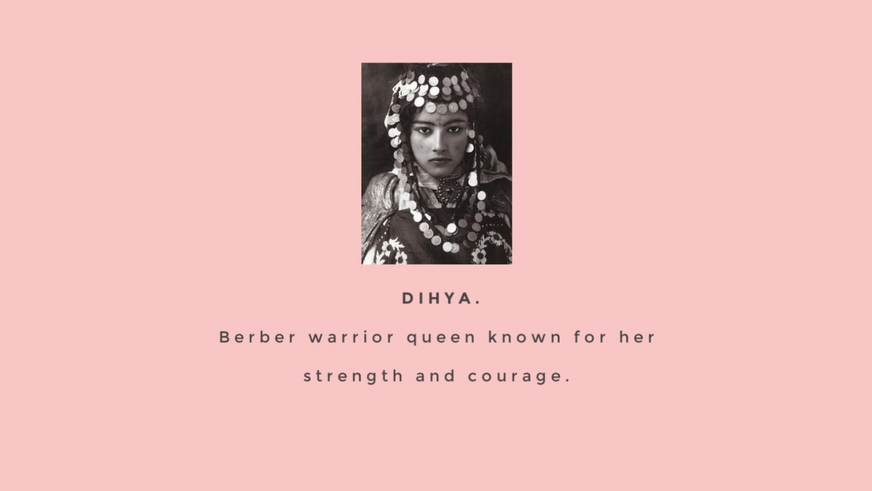 Dihya Beauty gets its name from Dihya, Berber warrior queen known for her strength and courage.