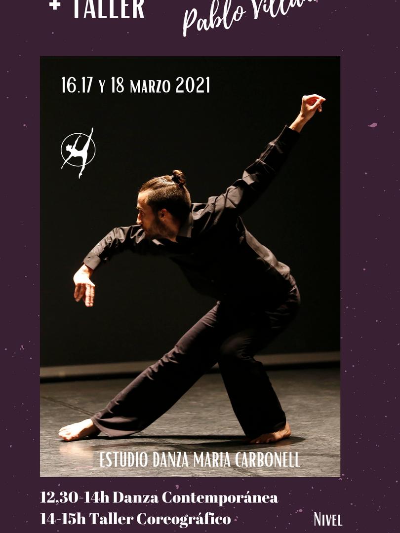 Danza Contemporánea + Taller Coreográfico - Pablo Villanueva - 16,17 y 18 marzo 2021