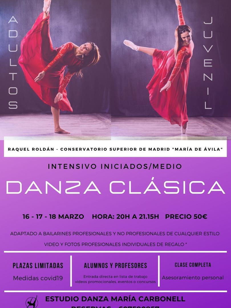 Danza Clásica - Raquel Roldán - 16, 17 y 18 marzo 2021