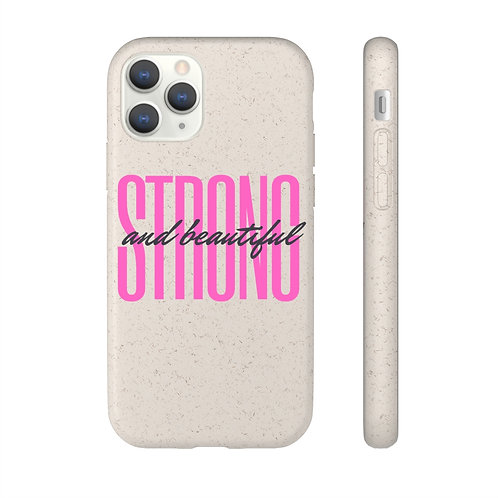 Strong is Beautiful Biodegradable Case