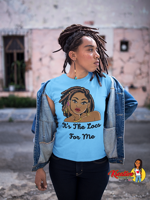 It's The Locs For Me Tee