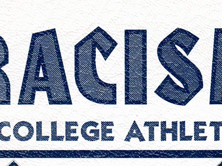 When will college sports address its own systemic racism?