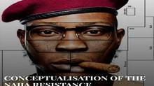 CONCEPTUALISATION OF THE NAIJA RESISTANCE MOVEMENT. (PART II)