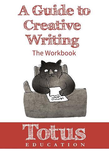 A Guide to Creative Writing: Workbook
