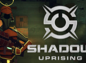 Shadow Uprising