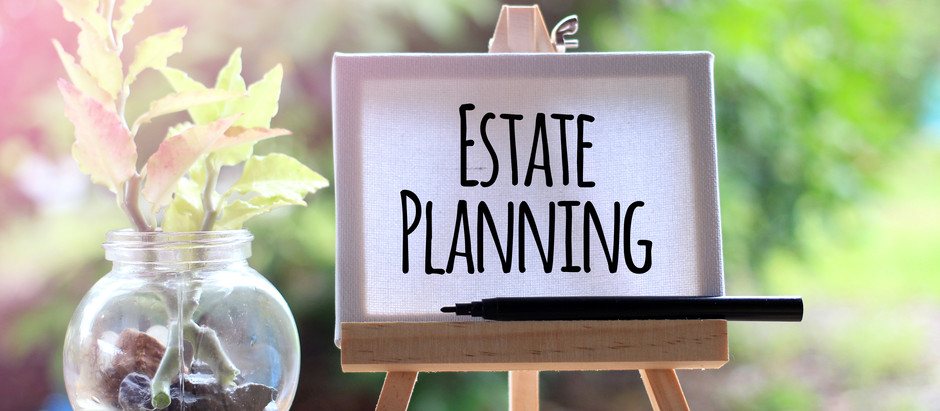 Planning Your Estate: A Process Tutorial