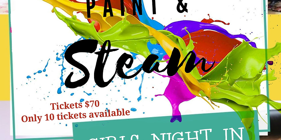 Paint & Steam A Girls Night In
