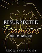 Racq_Ressurrected_Promises.jpg