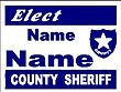 County Sheriff Yard Sign